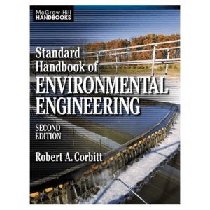 Robert A. Corbitt Standard Handbook of Environmental Engineering