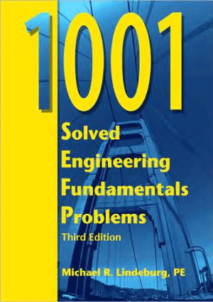 1001 Solved Engineering Fundamentals Problems 3rd Edition By Michael R Lindeburg