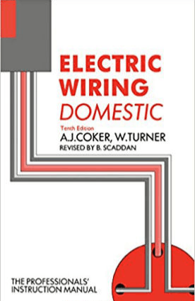 Electric Wiring Domestic Tenth Edition By A J Coker W Turner revised by B Scaddan