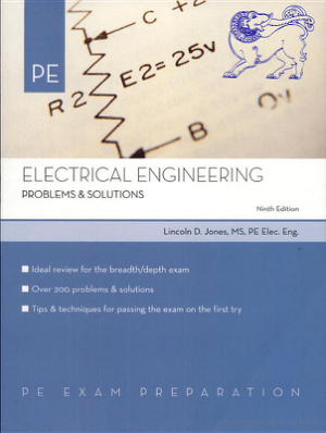Electrical Engineering Problems and Solutions By Nine Edition By Licoln D Jones