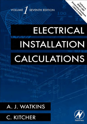 Electrical Installation Calculations By A J Watkins and Christopher Kitcher