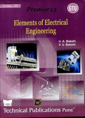 Elements Of Electrical Engineering By V U Bakshi and U A Bakshi