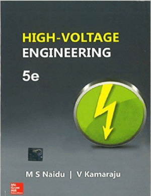 High Voltage Engineering By M S Naidu and V Kamaraju