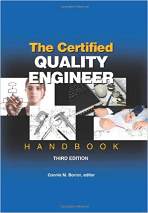 The Certified Quality Engineer Handbook Third Edition By Connie M Borror