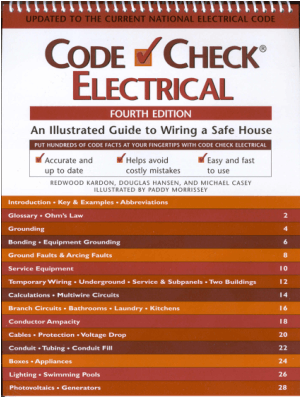 Code Check Electrical an Illustrated Guide to Wiring a Safe House 4th Edition