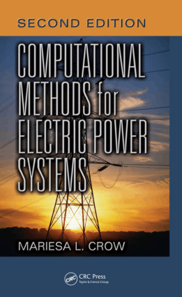Computational Methods for Electric Power Systems Second Edition By Mariesa L Crow