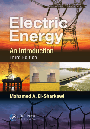 Electric Energy an Introduction Third Edition By Mohamed A El-Sharkawi