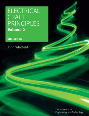 Electrical Craft Principles Volume 2 5th Edition By John Whitfield