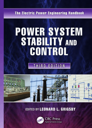 Power System Stability and Control Third Edition By Leonard L Grigsby