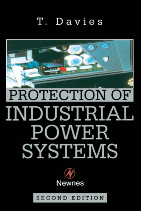 Protection of Industrial Power Systems Second Edition By T Davies