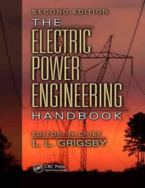 The Electric Power Engineering Handbook By L L Grigsby
