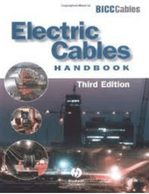Electric Cables Handbook Third Edition by G. F. Moore