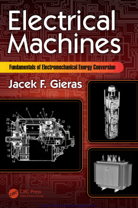 Electrical Machines Fundamentals of Electromechanical Energy Conversion by Jacek F. Gieras