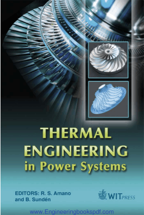 Thermal Engineering in Power Systems Edited by R.S. Amano and B. Sunden