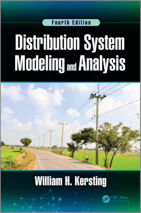 Distribution System Modeling and Analysis Fourth Edition William H Kersting