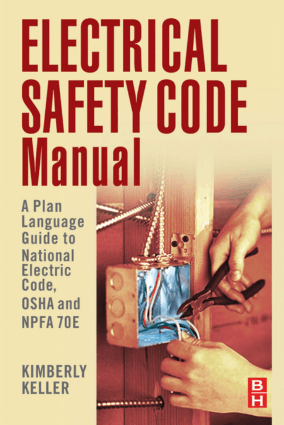 Electrical Safety Code Manual by Kimberley Keller