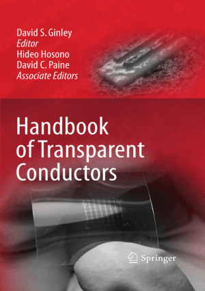 Handbook of Transparent Conductors by David S S Ginley