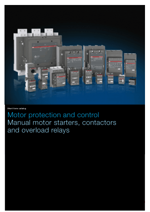 Motor protection and control Manual motor starters contactors and overload relays