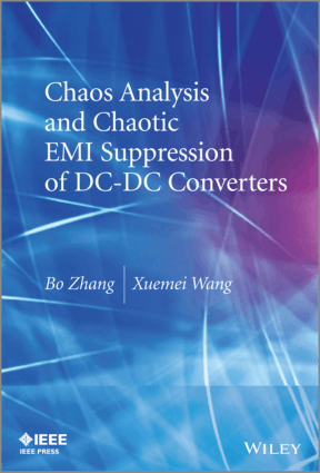Chaos Analysis and Chaotic Emi Suppression of DC DC Converters by Bo Zhang and Xuemei Wang