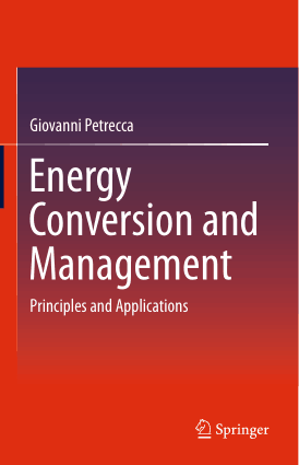 Energy Conversion and Management Principles and Applications by Giovanni Petrecca