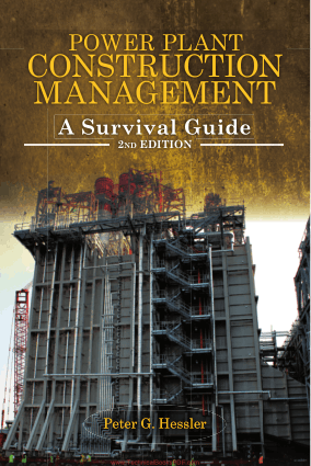 Power Plant Construction Management a Survival Guide 2nd Edition by Peter G Hessler