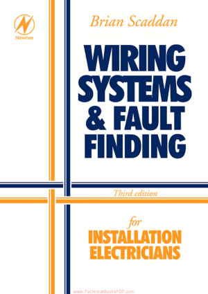 Wiring Systems and Fault Finding for Installation Electricians Third Edition by Brian Scaddan