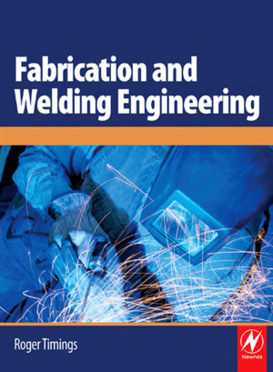 Fabrication and Welding Engineering Roger Timings