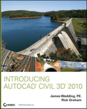 Introducing AutoCAD Civil 3D 2010 James Wedding