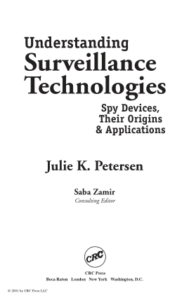 Understanding Surveilance Technologies Spy Devices Their Origins and Applications Julie Petersen