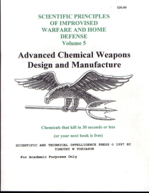 Advanced Chemical Weapons Design and Manufacture Vol5