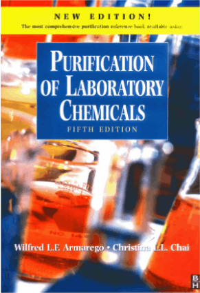 Purification of Laboratory Chemicals (5th Ed)