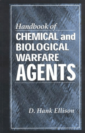 Handbook Of Chemical And Biological Warfare Agents (Hank Ellison)