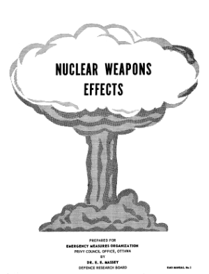 Nuclear Weapons Effects – Canada Emergency Measures Organization