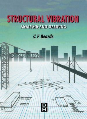 Structural Vibration Analysis and Damping C. E Beards