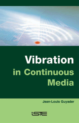 Vibration in Continuous Media Jean Louis Guyader