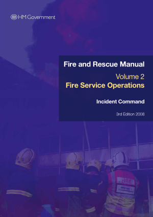 Fire and Rescue Manual Volume 2 Fire Service Operations