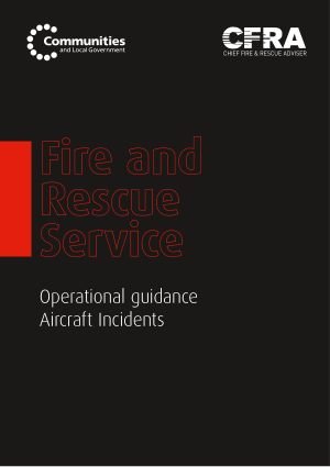 Fire and rescue Service Operational guidance Aircraft Incidents