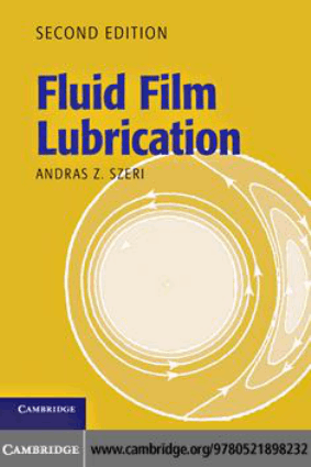 Fluid Film Lubrication 2nd edition Andras Z. Szeri