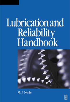 Lubrication and Reliability Handbook M J Neale