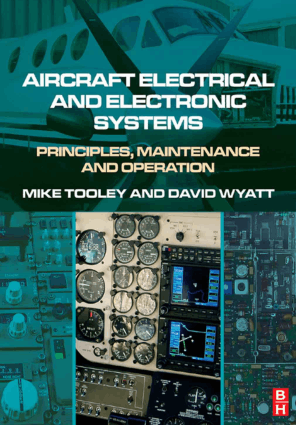 Aircraft electrical and electronic systems principles operation and maintenance