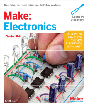 Make Electronics Learning by Discovery Charles Platt