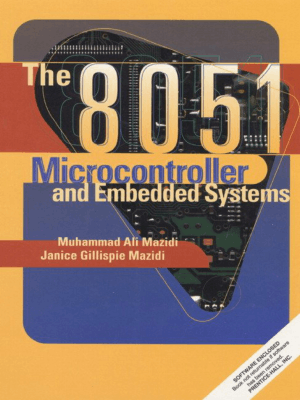 the 8051 microcontroller and embedded systems mazidi