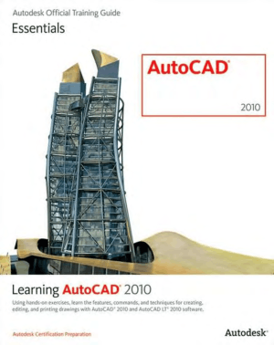 Autodesk Official Training Guide Learning AutoCAD
