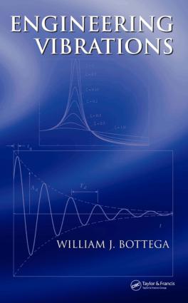 Engineering Vibrations by William Bottega