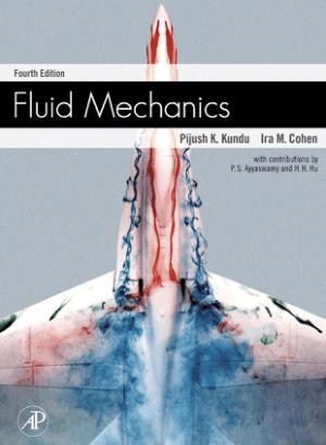 Fluid Mechanics 4th edition by Pijush Ira M. Cohen