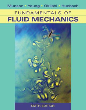fundamentals of fluid mechanics Sixth Edition Munson Young