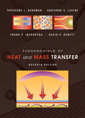 Fundamentals of Heat and Mass Transfer 7th edition THEODORE L. BERGMAN