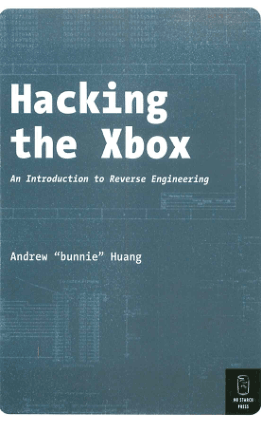 hacking the xbox an introduction to reverse engineering