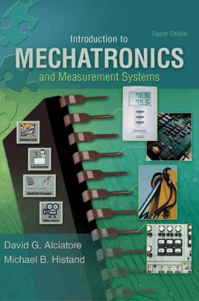 Introduction to Mechatronics and Measurement Systems David Alciatore