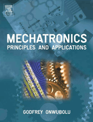Mechatronics Principles and Applications